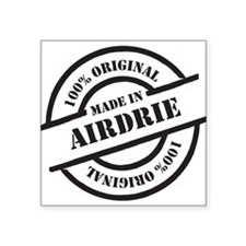 """Made in Airdrie Square Sticker 3"""" x 3"""""""