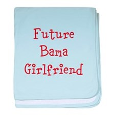 Future Bama Girlfriend baby blanket