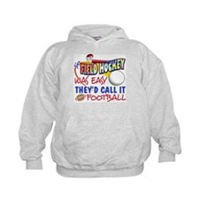 Field Hockey Was Easy Hoodie