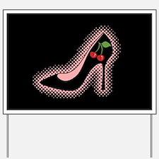 Cherry High Heel Shoe Yard Sign