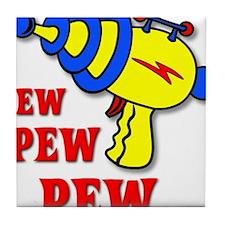 Laser Gun Pew Pew Pew Funny T-Shirt Tile Coaster