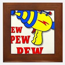 Laser Gun Pew Pew Pew Funny T-Shirt Framed Tile