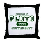 Pluto University Property Throw Pillow