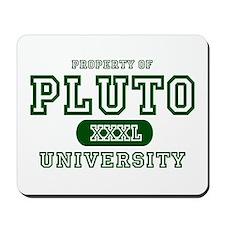 Pluto University Property Mousepad