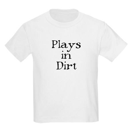 PLAYS IN DIRT Kids T-Shirt