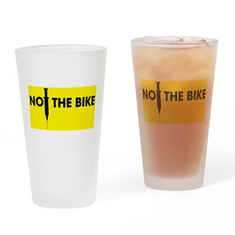 Not the Bike Drinking Glass