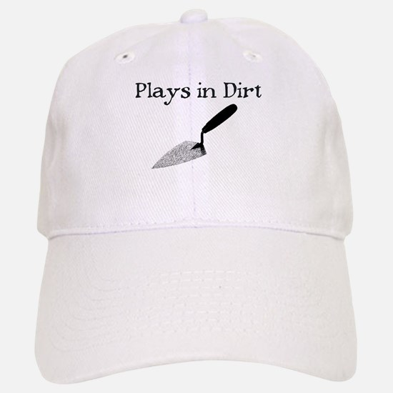 PLAYS IN DIRT Baseball Baseball Cap