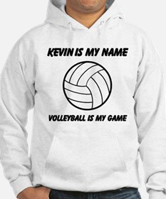 Volleyball Is My Game Hoodie
