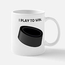 Hockey I Play To Win Mug