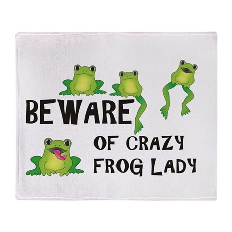 Beware of Crazy Frog Lady Throw Blanket