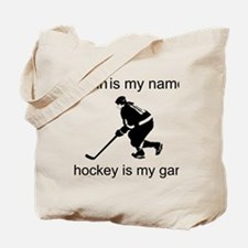 Hockey Is My Game Tote Bag