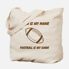 Football Is My Game Tote Bag