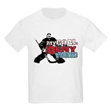 Hockey My Goal Is To Deny T-Shirt