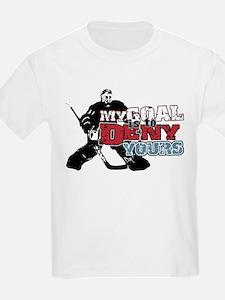 Hockey My Goal Is To Deny T-Shirt