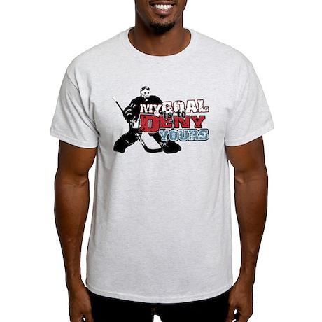 Hockey My Goal Is To Deny Light T-Shirt