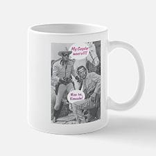 Mine too, Kimosabe! Mug