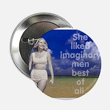 "Imaginary men 2.25"" Button"
