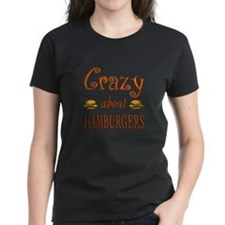 Crazy About Hamburgers Tee