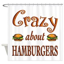 Crazy About Hamburgers Shower Curtain