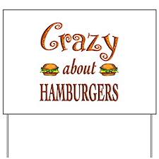 Crazy About Hamburgers Yard Sign