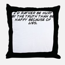Unique Truth hurts Throw Pillow