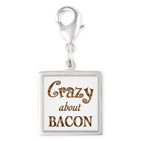 Crazy About Bacon Silver Square Charm