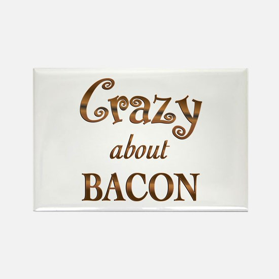 Crazy About Bacon Rectangle Magnet