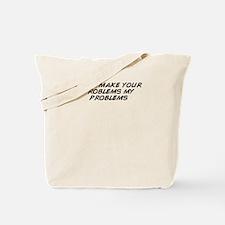 Cute Problem Tote Bag