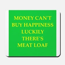 meat loaf Mousepad