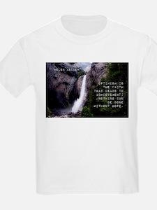Optimism Is The Faith - Helen Keller T-Shirt