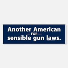 Sensible Gun Laws Bumper Bumper Bumper Sticker