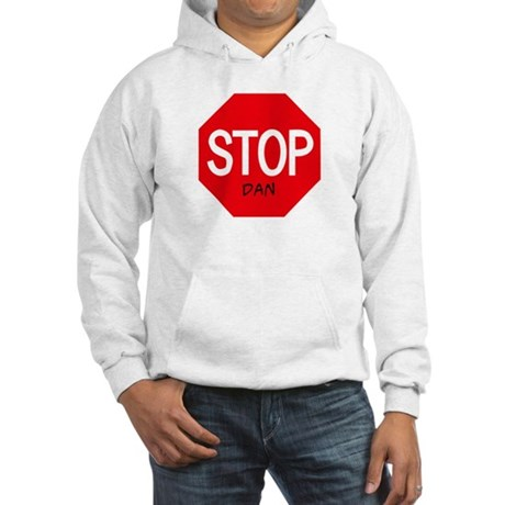 Stop Dan Hooded Sweatshirt