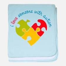 Someone With Autism baby blanket