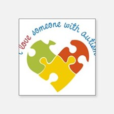 """Someone With Autism Square Sticker 3"""" x 3"""""""