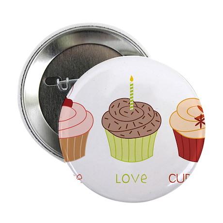 "Peace Love Cupcakes 2.25"" Button"