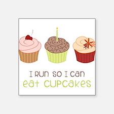 "Eat Cupcakes Square Sticker 3"" x 3"""