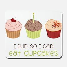 Eat Cupcakes Mousepad