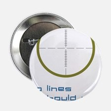 """Two Lines 2.25"""" Button"""