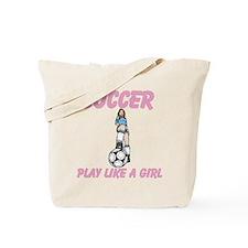 Soccer Play Like A Girl Tote Bag