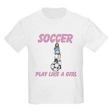 Soccer Play Like A Girl T-Shirt