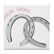 Who Needs Shoes Tile Coaster