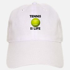 Tennis Is Life Cap