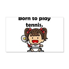 Born To Play Tennis Wall Decal