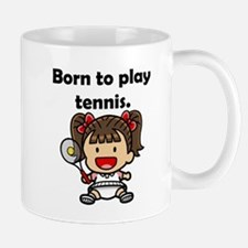Born To Play Tennis Mug