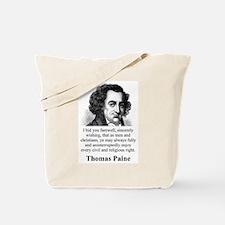 I Bid You Farewell - Thomas Paine Tote Bag