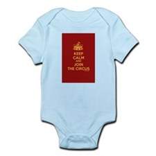 Keep Calm And Join the Circus Infant Bodysuit