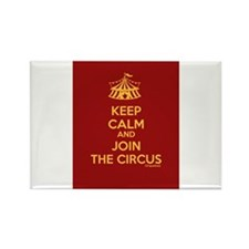 Keep Calm And Join the Circus Rectangle Magnet