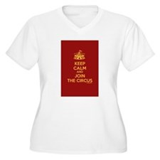 Keep Calm And Join the Circus T-Shirt