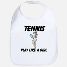 Tennis Play Like A Girl Bib