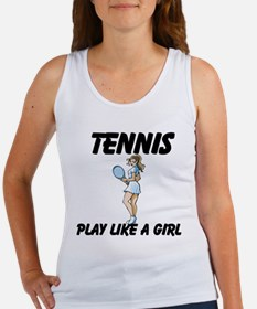 Tennis Play Like A Girl Women's Tank Top